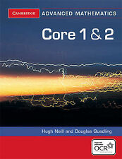 (CORE 1 AND 2 FOR OCR) BY NEILL, HUGH[ AUTHOR ]Paperback 07-2004, , Very Good, P
