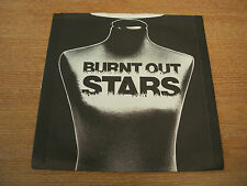 "burnt out stars   in vain   1979 uk issue vinyl 7 "" 45  excellent"