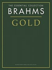 Brahms Gold The Essential Collection Sheet Music The Gold Series Book  014012879