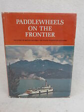 Art Downs PADDLEWHEELS ON THE FRONTIER Superior Publishing c. 1972 1stEd. HC/DJ
