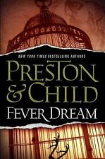Fever Dream by Douglas Preston and Lincoln Child (2010, Hardcover)