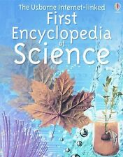 The Usborne Internet-Linked First Encyclopedia of Science Rachel Firth Paperbac
