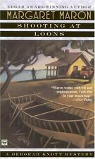 Deborah Knott Mystery #3: Shooting at Loons by Margaret Maron (1995, Paperback)