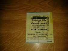 SWANSEA CITY V OXFORD UNITED USED TICKET 15TH APRIL 2005 SWANS PROMOTED