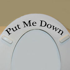 Put Me Down Toilet Lid Vinyl Decal