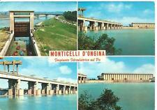 MONTICELLI D' ONGINA - Impianto Idroelettrico sul Po.......Ed. ris. Enzo Soldi