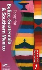 Belize, Guatemala & Southern Mexico (Footprint - Travel Guides)-ExLibrary