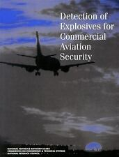 Detection of Explosives for Commercial Aviation Security, , National Research Co