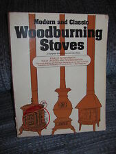 MODERN AND CLASSIC WOODBURNING STOVES A COMPLETE GUIDE BY BOB& CAROL ROSS 1976