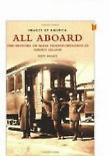 Images of America: All Aboard : The History of Mass Transportation in Rhode...