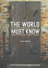 The World Must Know: The History of the Holocaust as Told in the Unite-ExLibrary