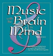 Music with the Brain in Mind by Eric Jensen