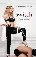 Switch : Time for a Change by Edge (2005, Paperback)