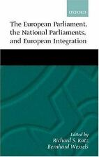 The European Parliament, the National Parliaments, and European Integr-ExLibrary