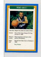 (Jm911-100) RARE,Q.O.S Who Am I ,Terry Phelan ,Soccer 1994 MINT