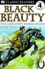 Black Beauty:  The Greatest Horse Story Ever Told (DK Classic Readers -ExLibrary
