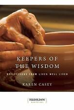 Keepers of The Wisdom Daily Meditations: Reflections From Lives Well Lived (Haz
