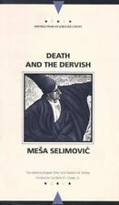 Death and the Dervish Writings from an Unbound Europe