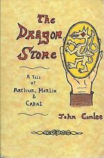 The Dragon Stone: A Tale of King Arthur, Merlin & Cabal by John Conlee SIGNED