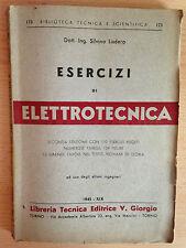 Esercizi di ELETTROTECNICA ad uso degli allievi ingegneri Silvino Lisdero 1941