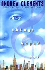 Things Hoped For by Andrew Clements-2008 Paperback
