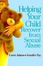 Helping Your Child Recover from Sexual Abuse-ExLibrary