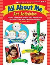All about Me Art Activities : 20 Easy, Step-by-Step Projects That Celebrate Kids
