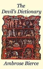 The Devil's Dictionary by Ambrose Bierce (2007, Hardcover)