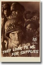 They look to us for Supplies - NEW Vintage US Army WW2 Print Reproduction POSTER