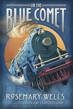 On the Blue Comet Wells, Rosemary Very Good Book