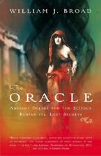 The Oracle: Ancient Delphi and the Science Behind Its Lost Secrets Broad, Willi