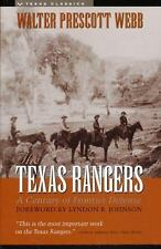 The Texas Rangers: A Century of Frontier Defense by Walter Prescott Webb
