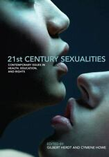 21st Century Sexualities: Contemporary Issues in Health, Education and Rights