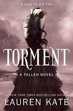 Fallen Series: Torment Bk. 2 by Lauren Kate (2011, Hardcover)