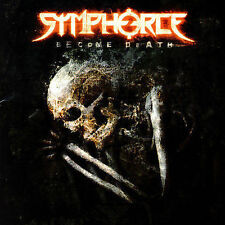 Become Death by Symphorce (CD, Mar-2007, Metal Blade)