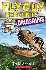 Fly Guy Presents Ser.: Fly Guy Presents: Dinosaurs by Tedd Arnold (2014,...