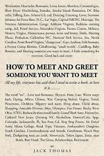 How to Meet and Greet Someone You Want to Meet, Thomas, Jack, New Books