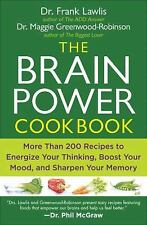 The Brain Power Cookbook: More Than 200 Recipes to Energize Your Thinking, Boost