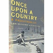 Once Upon a Country: A Palestinian Life by Nusseibeh, Sari, David, Anthony
