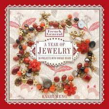 French General: A Year of Jewelry: 36 Projects with Vintage Beads-ExLibrary