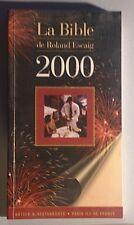 La Bible de Roland Escaig 2000. Hôtels & restaurants. Paris-Ile de France.