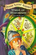 Dragon Slayers' Academy: Wheel of Misfortune 7 by Kate McMullan (2003,...