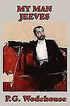 My Man Jeeves by P. G. Wodehouse (2009, Paperback)