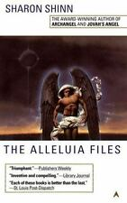The Alleluia Files (Samaria, Book 3) Shinn, Sharon Mass Market Paperback