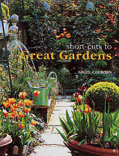 Short Cuts to Great Gardens, Nigel Colborn