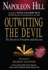 Outwitting the Devil : The Secret to Freedom and Success by Napoleon Hill eBook