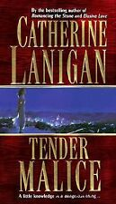 Tender Malice Catherine Lanigan 1998 Paperback Thriller Action Suspense Fiction