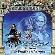 Gruselkabinett 03. Die Familie des Vampir. CD von A. K. Tolstoi (2004)