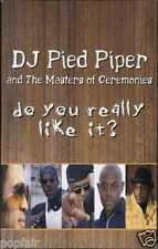 DJ PIED PIPER & THE MASTERS OF CEREMONIES - DO YOU REALLY LIKE IT 2000 CASSINGLE