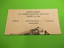 SMITH AND WESSON MODEL NO. 686 DISTINGUISHED .357 COMBAT MAGNUM MANUAL